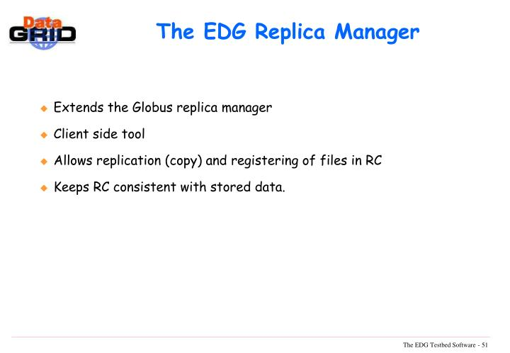 The EDG Replica Manager