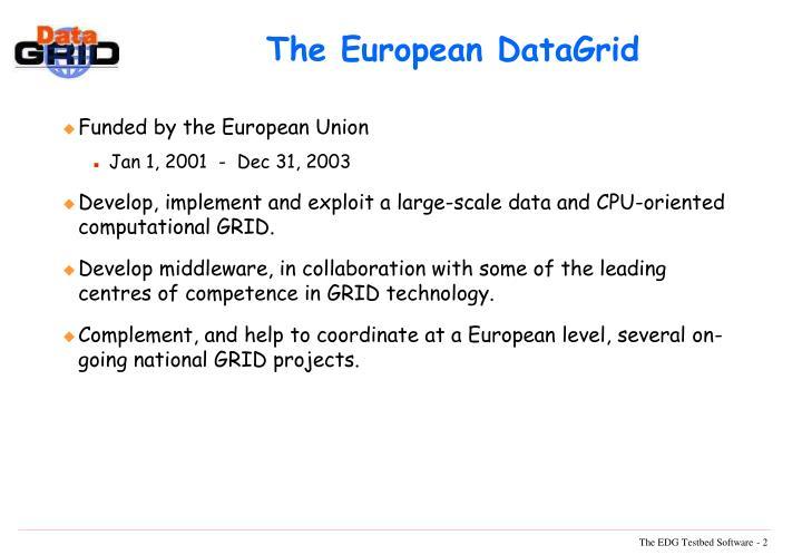 The European DataGrid