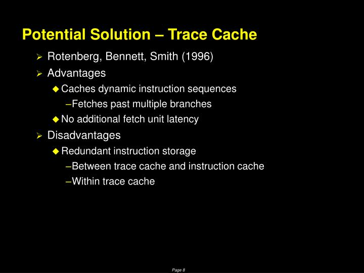 Potential Solution – Trace Cache