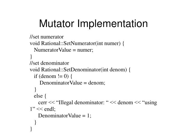 Mutator Implementation