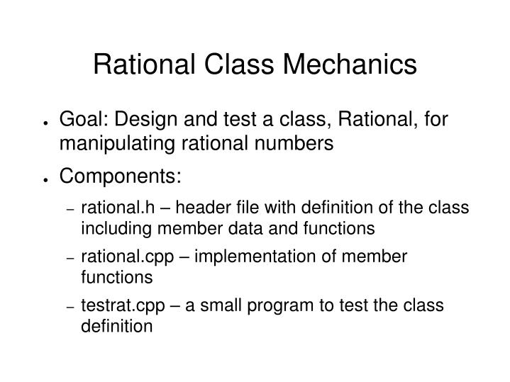 Rational class mechanics