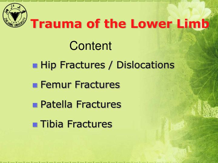 Trauma of the Lower Limb