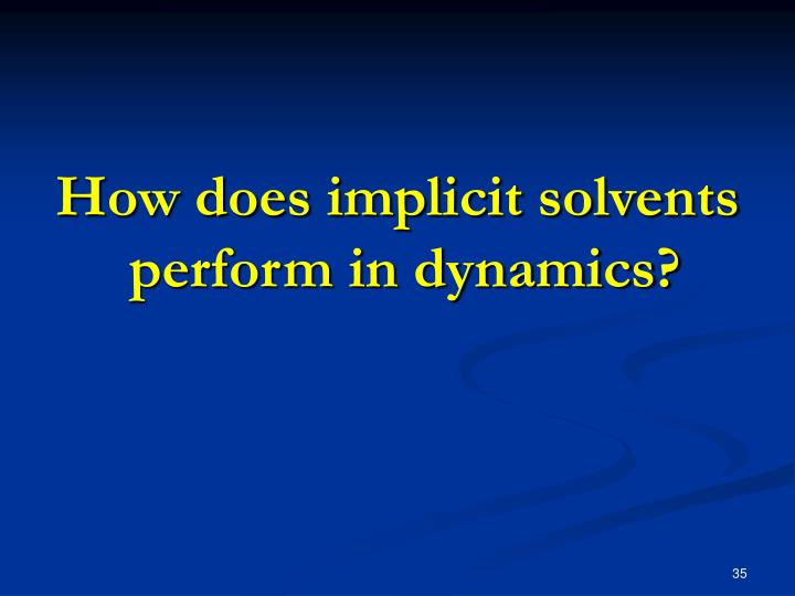 How does implicit solvents
