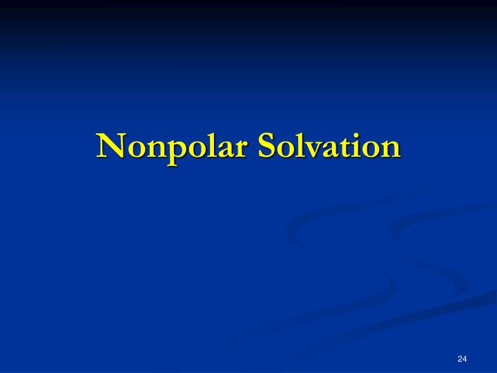Nonpolar Solvation