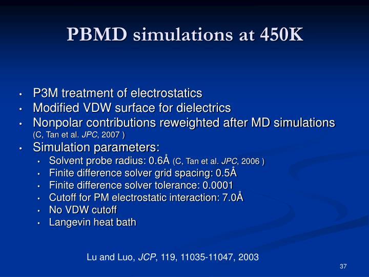 PBMD simulations at 450K