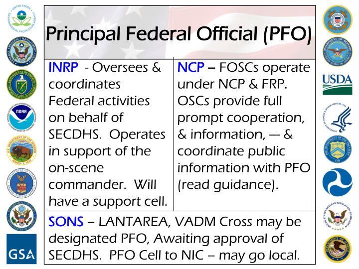 Principal Federal Official (PFO)