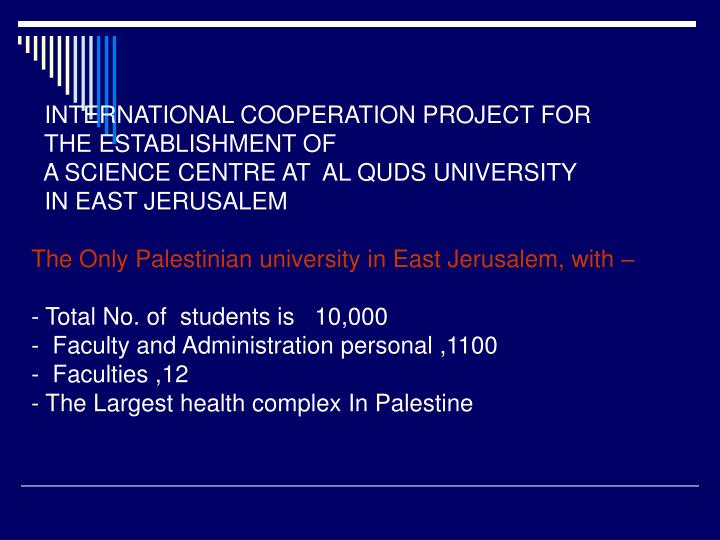 INTERNATIONAL COOPERATION PROJECT FOR