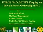 unece fao mcpfe enquiry on private forest ownership pfo