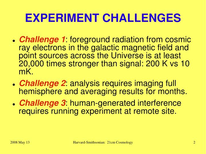 Experiment challenges