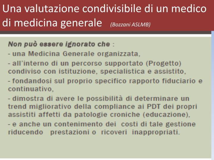 Una valutazione condivisibile di un medico di medicina generale