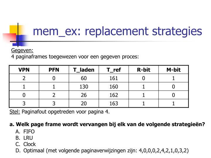 mem_ex: replacement strategies