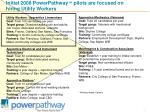 initial 2008 powerpathway pilots are focused on hiring utility workers