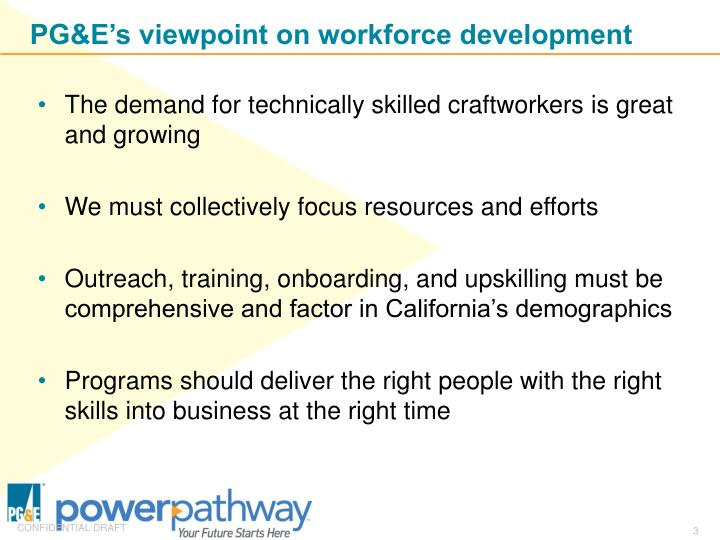 Pg e s viewpoint on workforce development