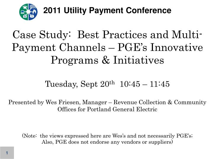 2011 Utility Payment Conference