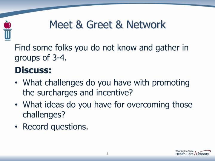 Meet & Greet & Network