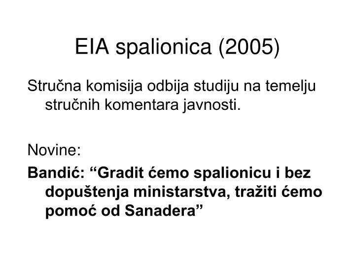 EIA spalionica (2005)