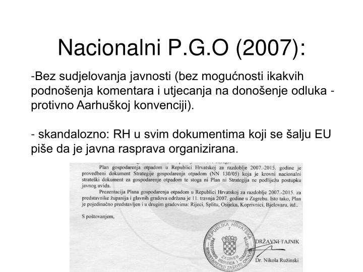 Nacionalni P.G.O (2007):