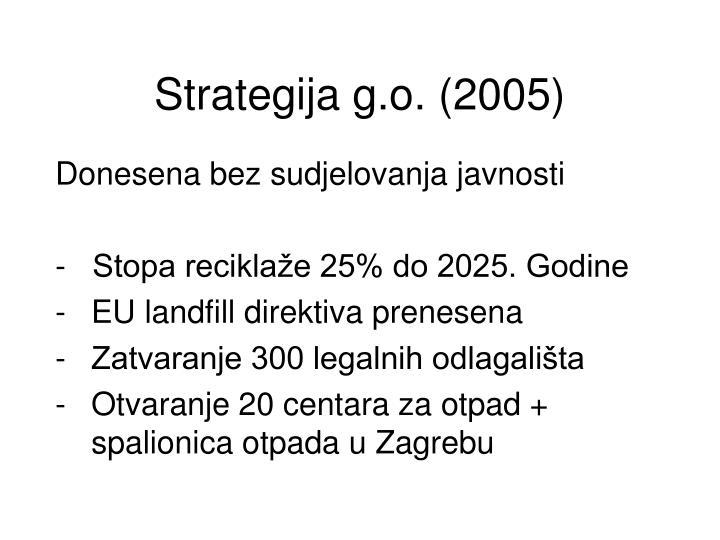 Strategija g.o. (2005)