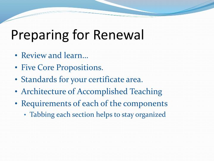 Preparing for Renewal