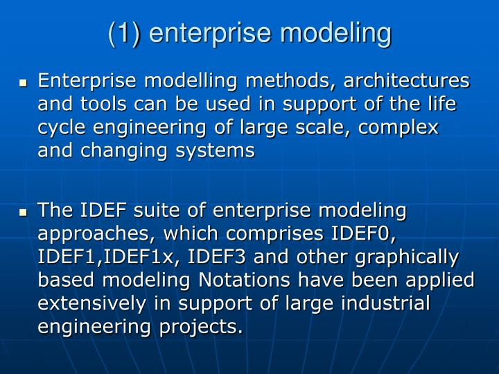 (1) enterprise modeling