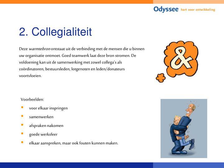 2. Collegialiteit
