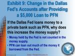 exhibit 9 change in the dallas fed s accounts after providing a 5 000 loan to pfn1