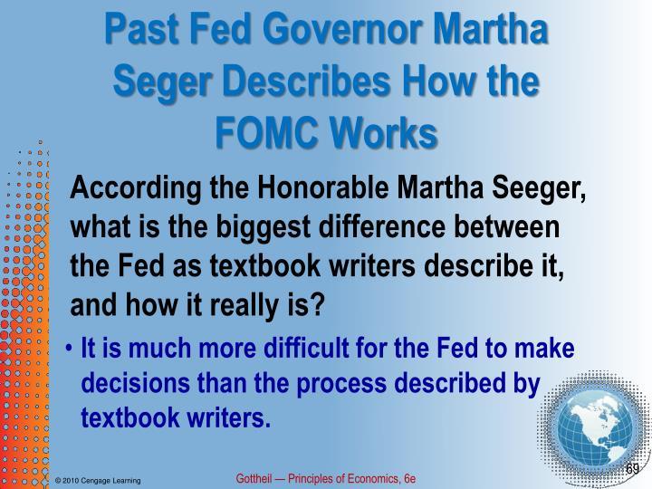 Past Fed Governor Martha