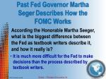 past fed governor martha seger describes how the fomc works