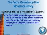 the fed s countercyclical monetary policy