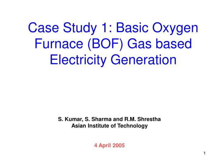 case study 1 basic oxygen furnace bof gas based electricity generation