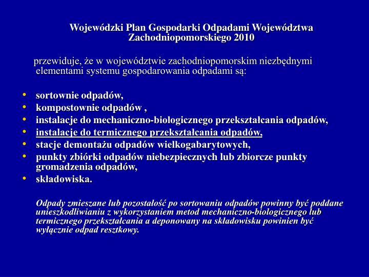 Wojewódzki Plan Gospodarki Odpadami Województwa Zachodniopomorskiego 2010