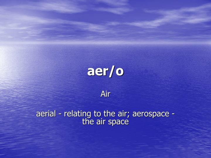 aer/o