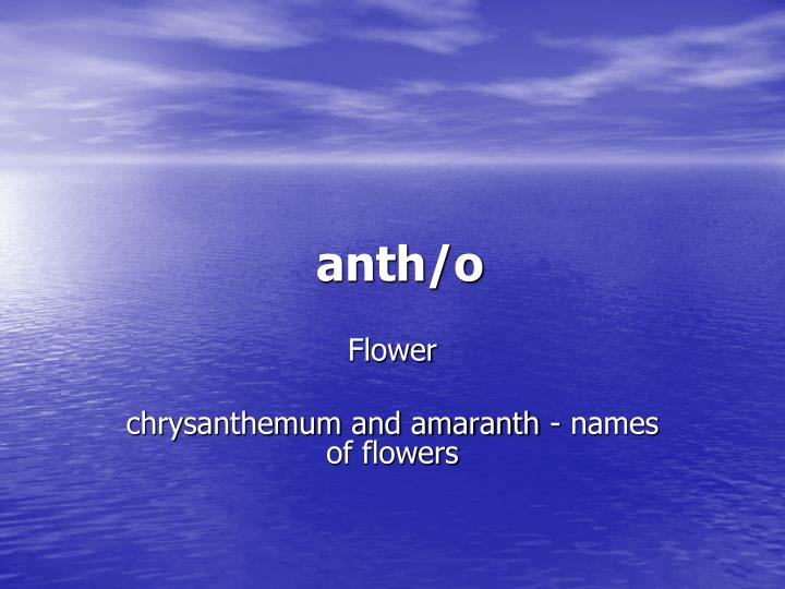 anth/o