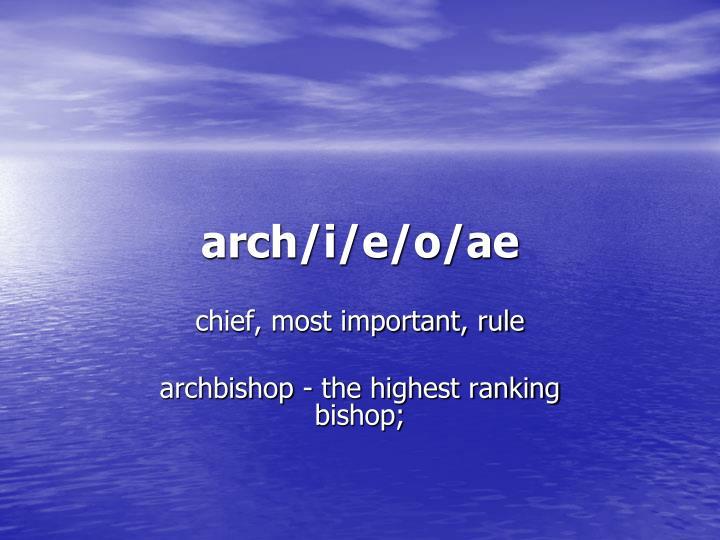 arch/i/e/o/ae
