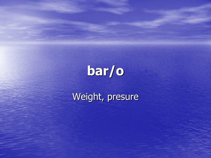 bar/o