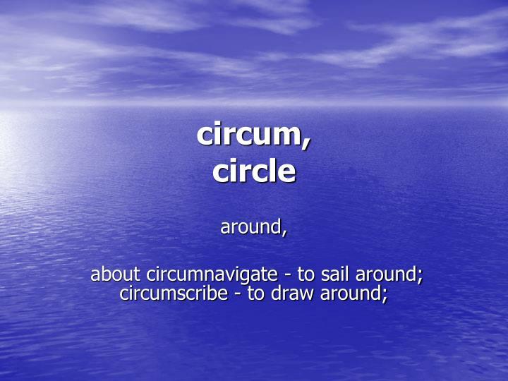 circum,