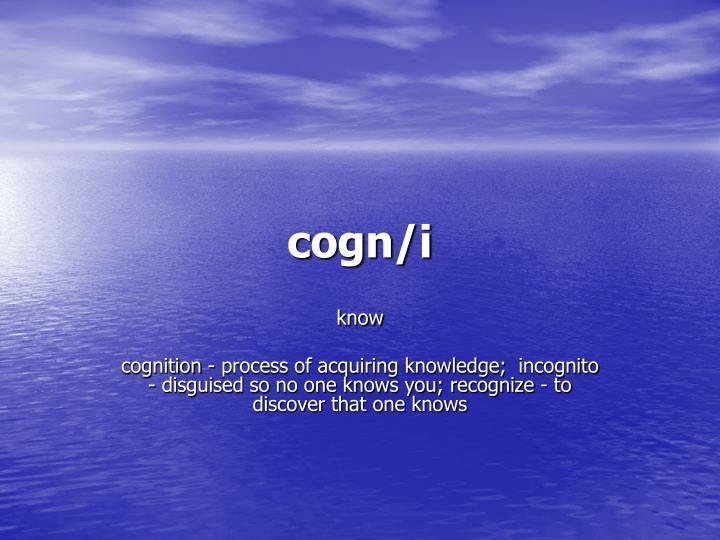 cogn/i
