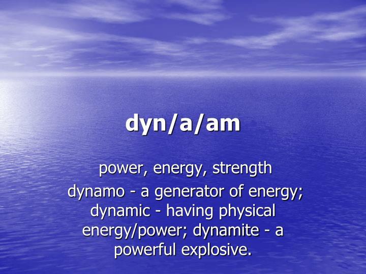 dyn/a/am