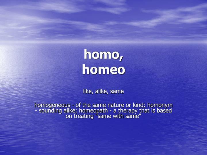 homo,