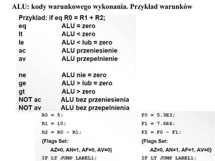 ALU: kody warunkowego wykonania. Przykład warunków
