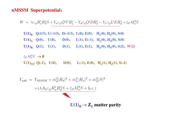 nMSSM  Superpotential