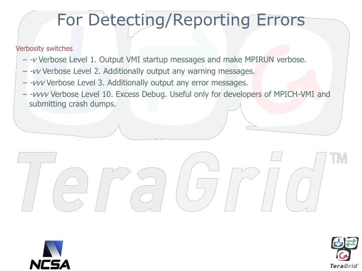 For Detecting/Reporting Errors