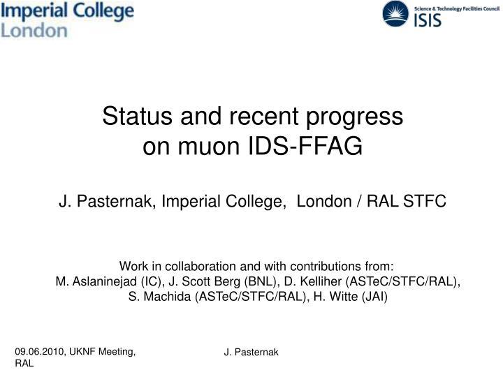 Status and recent progress