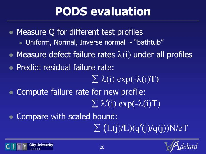 PODS evaluation