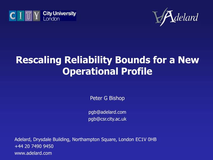 Rescaling Reliability Bounds for a New Operational Profile