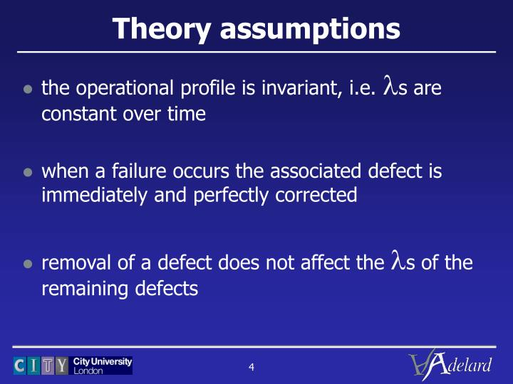 Theory assumptions
