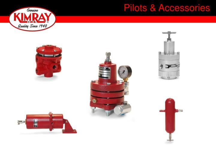 Pilots & Accessories