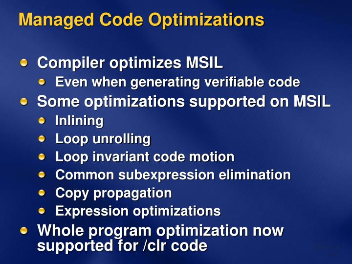 Managed Code Optimizations