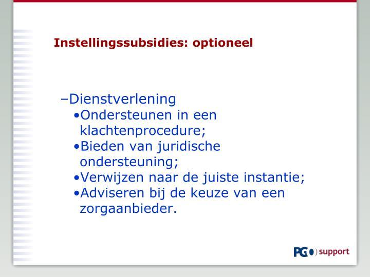 Instellingssubsidies: optioneel