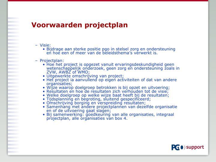 Voorwaarden projectplan